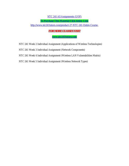 NTC 241 All Assignments (UOP)