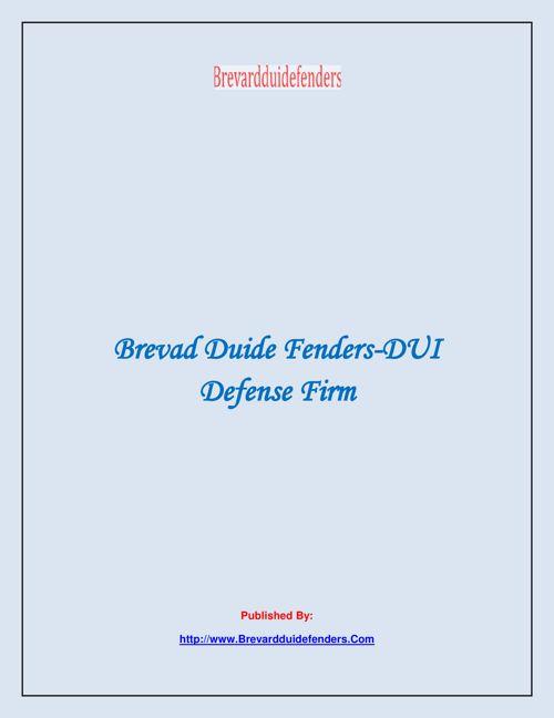 Brevad Duide Fenders-DUI Defense Firm