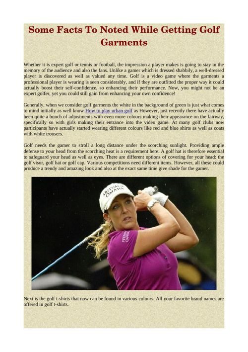 Some Facts To Noted While Getting Golf Garments