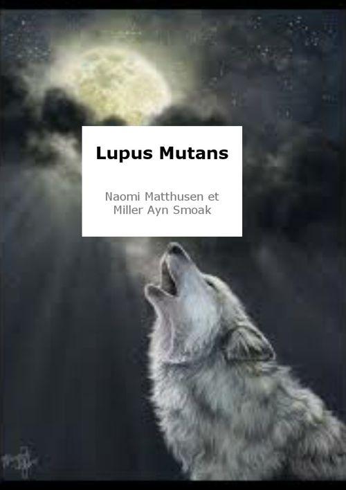 Lupus Mutans