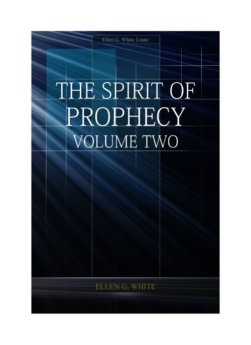 The Spirit of Prophesy Vol. 2