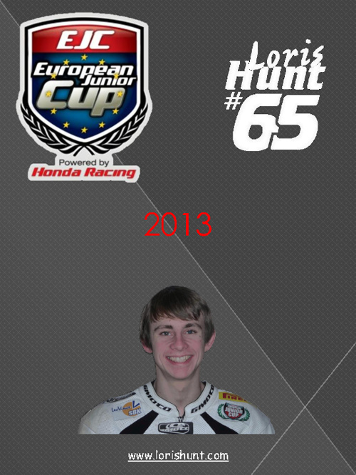 Loris Hunt Racing 2013