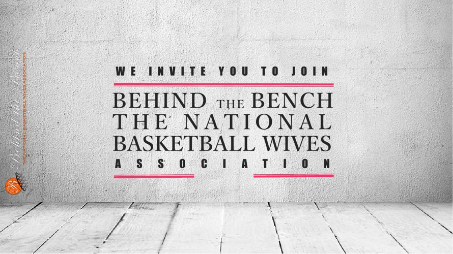 Behind the Bench -The National Basketball Wives Association