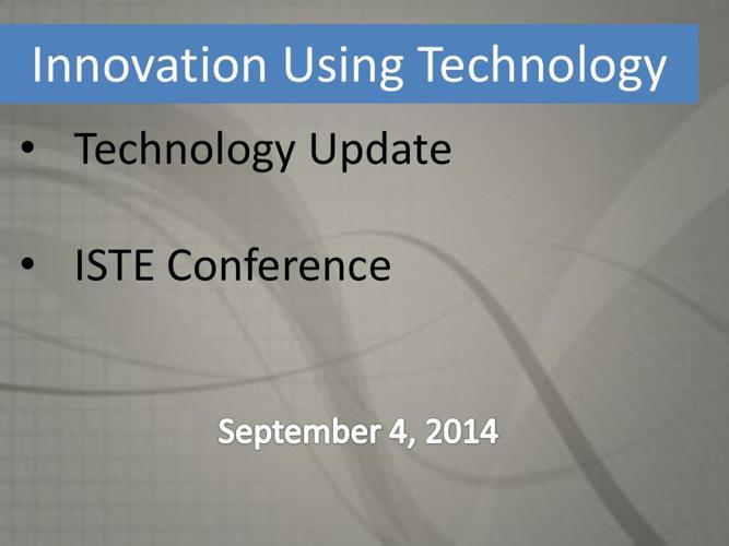 Innovation Using Technology Report - Sept 2014