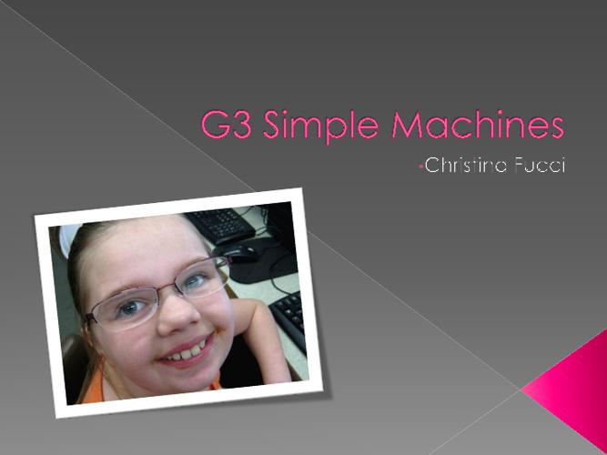 G3 SIMPLE MACHINES Gannon