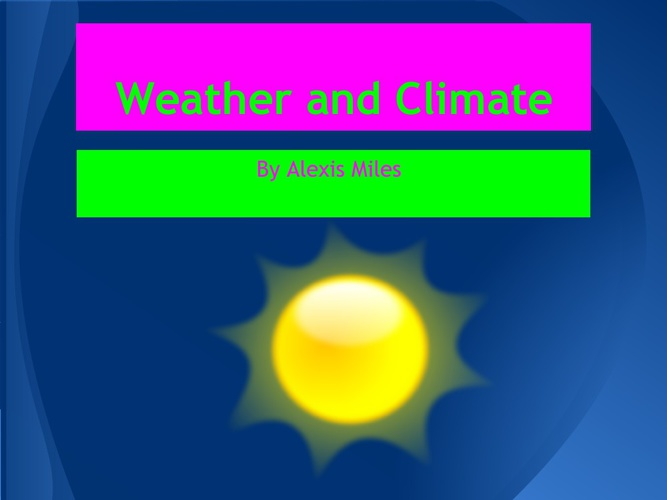 Alexis's weather and climate