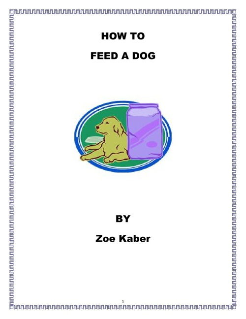 How to Feed a Dog by Zoe Kaber