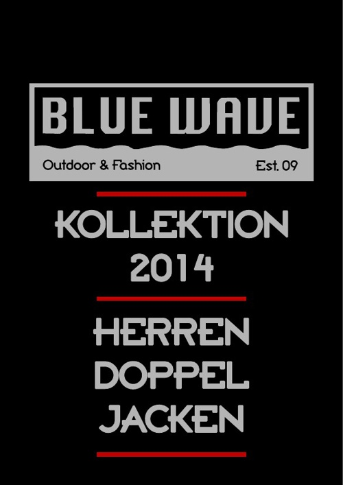 HERREN DOPPELJACKEN BLUE WAVE KATALOG 2014