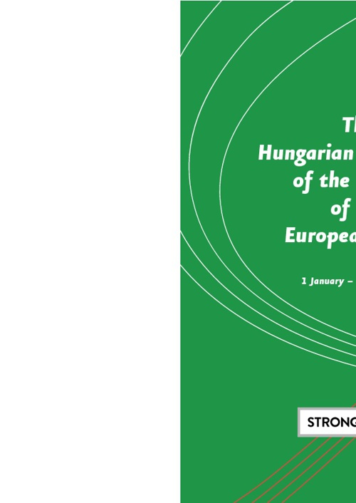 The Hungarian Presidency of the Council of the European Union