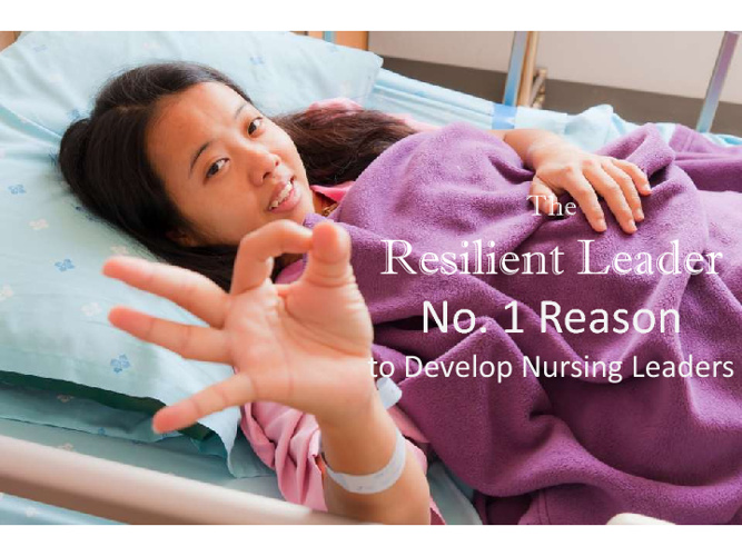 The Resilient Nursing Leader