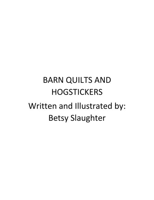 Barn Quilts and Hogstickers