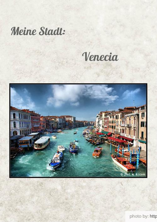 Meine Stadt, Venecia