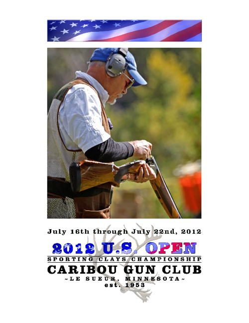 Caribou Gun Club • 2012 U.S. Open
