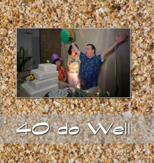 40 do Well (Prova do Álbum)