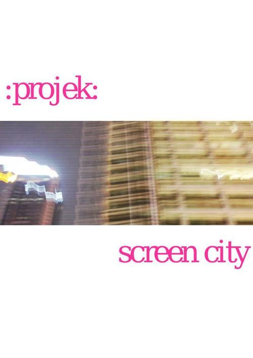 projek: screen city