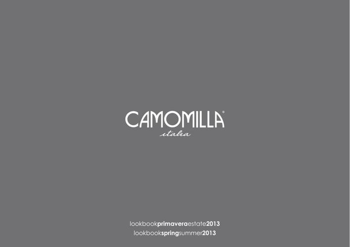 Camomilla - Look Book PE2013