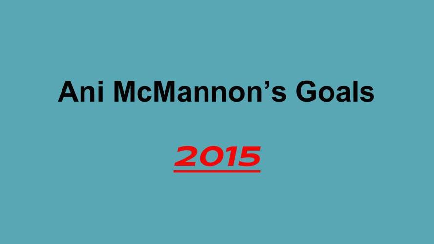 Ani McMannon's Goals