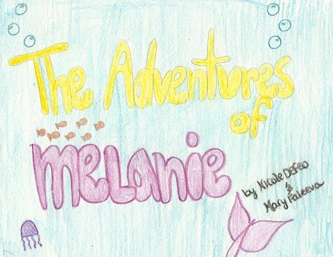 The Adventures of Melanie