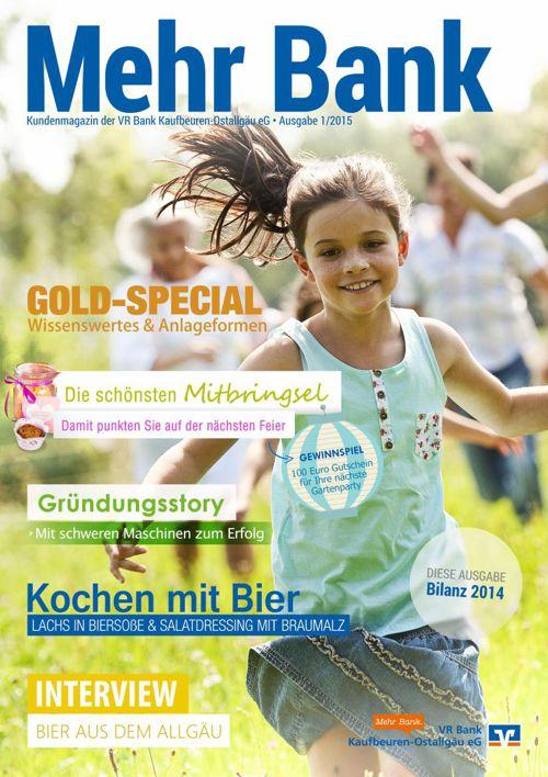Kundenmagazin Mehr Bank der VR Bank Kaufbeuren-Ostallgäu eG