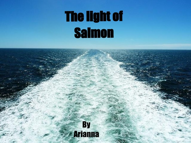 The light of Salmon