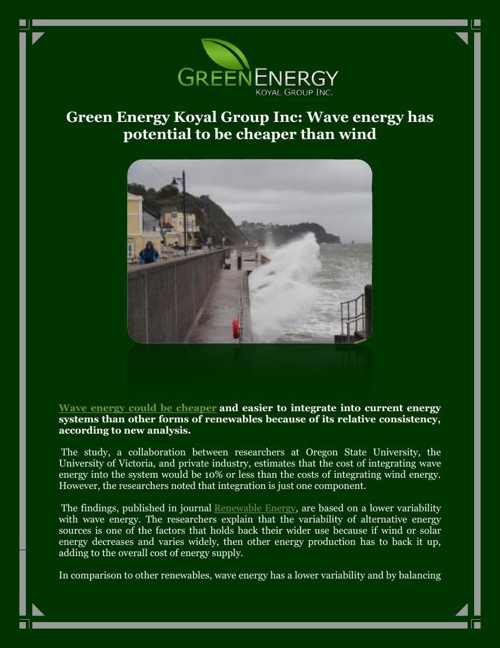 Green Energy Koyal Group Inc: Wave energy has potential to be ch
