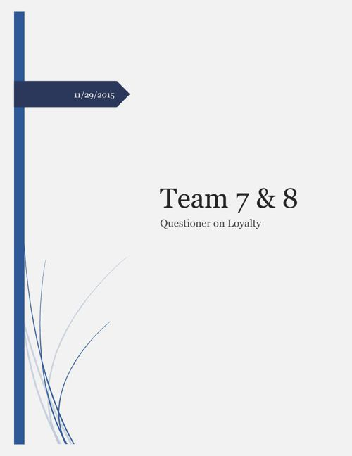 Team 7 & 8 Questioner on Loyalty