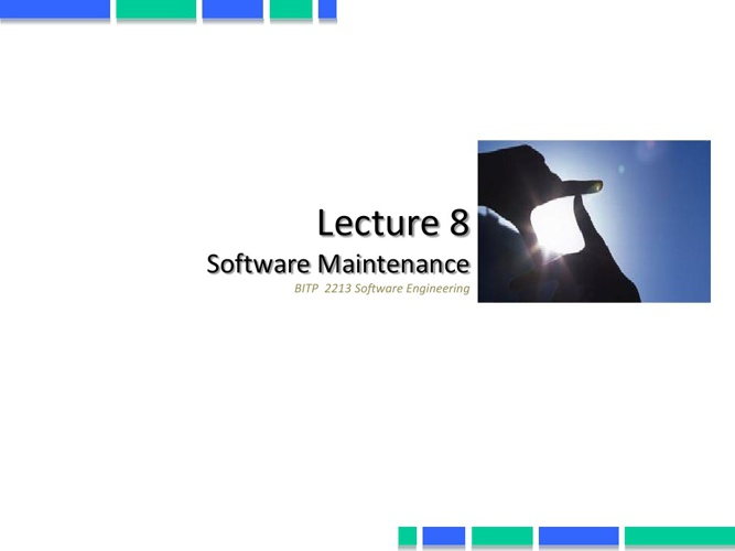 Lecture 8 Software Maintenance
