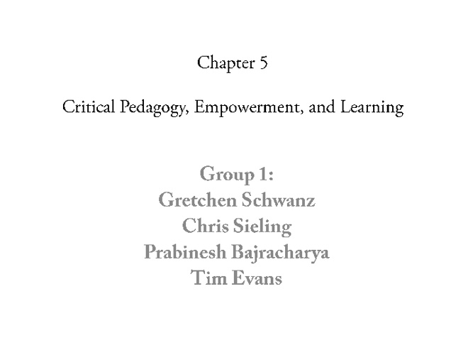 Critical Pedagogy, Empowerment and Learning