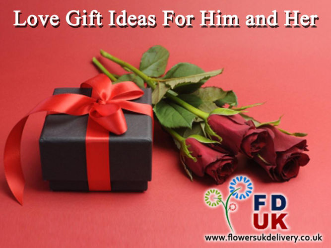 Love Gift Ideas for Him and Her