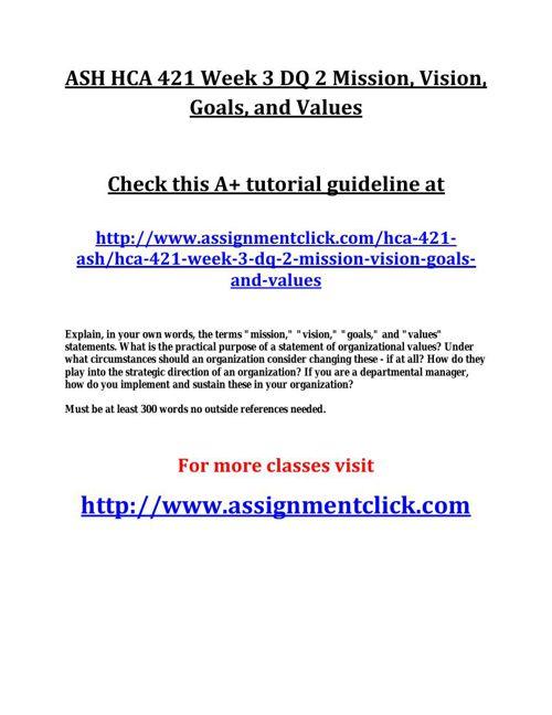 ASH HCA 421 Week 3 DQ 2 Mission
