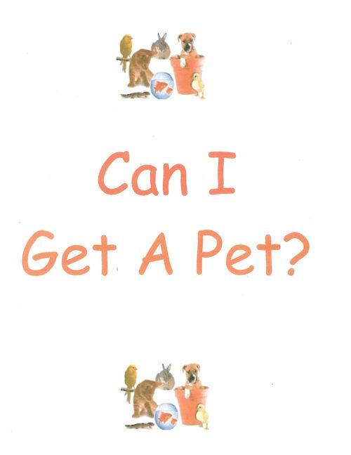 Can I Get A Pet?