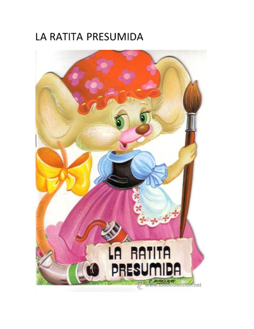 La Ratita Presumida♥