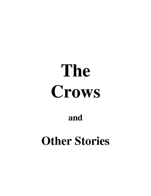 The Crows and Other Stories