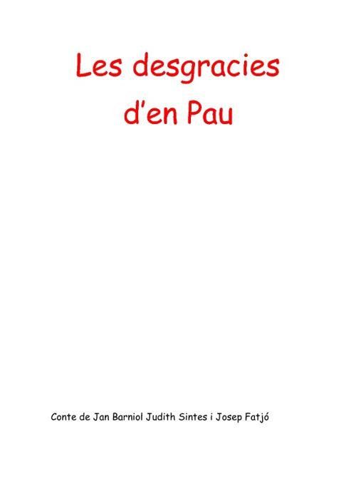 Les desgarcies d'en Pau