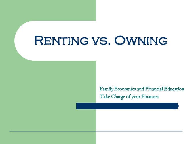 Renting  and Owning Living Spaces