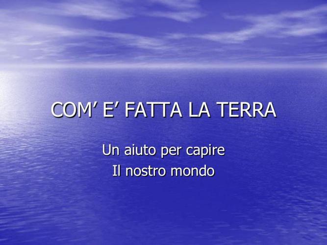 come_fatta_la_terra