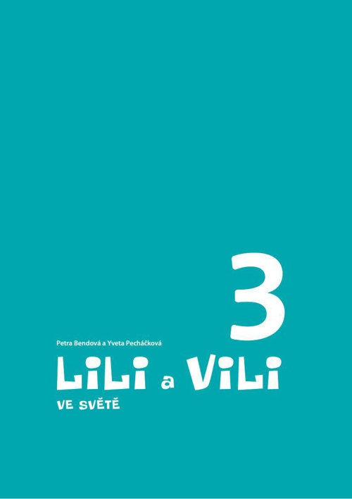 Lili a Vili 3_Čítanka Ve svete_EVALUACE