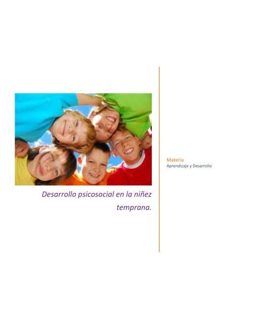 Desarrollo psicosocial en la niñez temprana