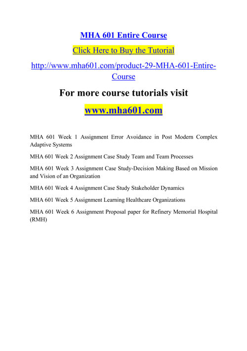 MHA 601 Course Real Tradition,Real Success / mha601dotcom