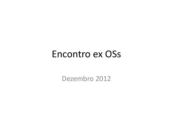ENCONTRO ex OSs DEZEMBRO 2012