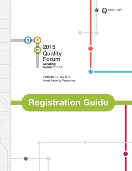 Quality Forum 2015 Registration Guide