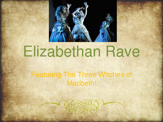 Elizabethan Rave
