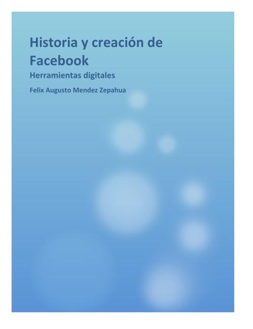 Historia y creación de Facebook