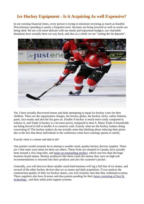 Ice Hockey Equipment - Is it Acquiring As well Expensive
