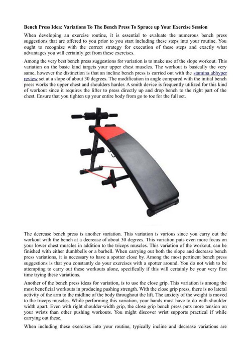 Bench Press Idea-Variations To The Bench Press To Spruce up Your