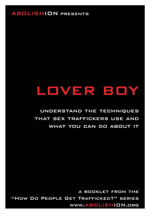 Lover Boy - Human Trafficking Techniques Series