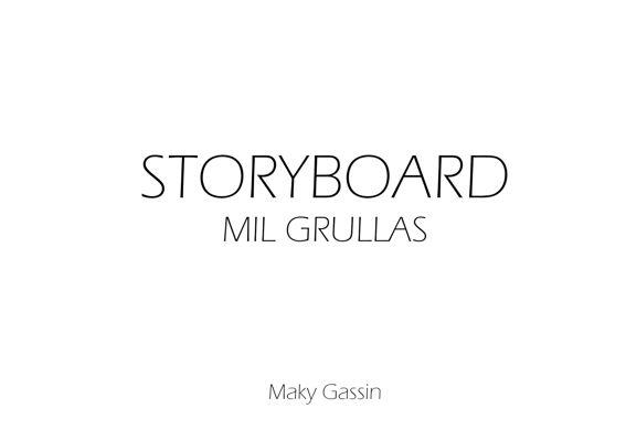 Storyboard - Mil grullas
