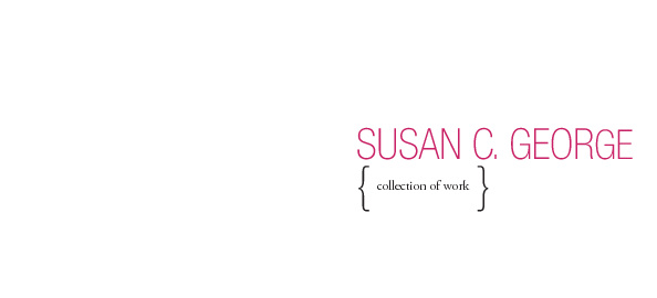 Susan C. George_Collection of Work