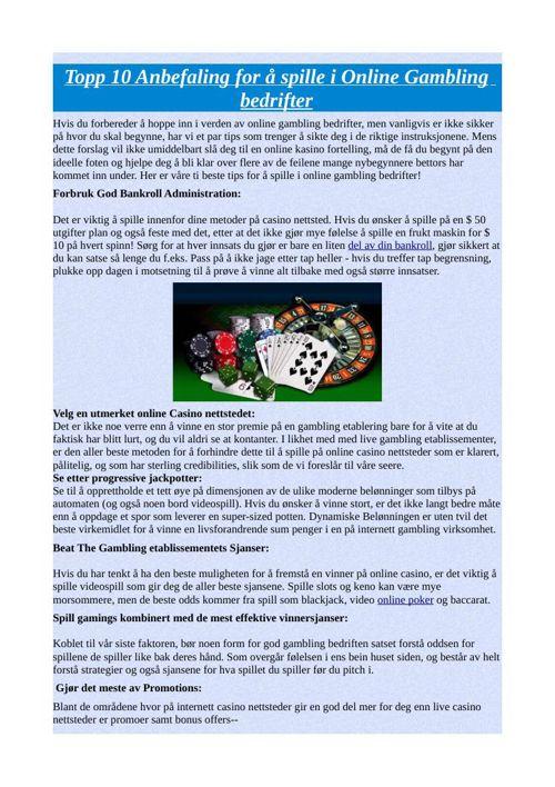 Topp 10 Anbefaling for å spille i Online Gambling bedrifter