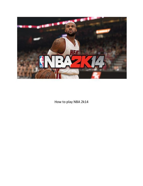 How to play NBA 2k14